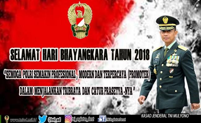 Kasad Jenderal TNI Mulyono Mengucapkan Selamat Hari Bhayangkara Tahun 2018